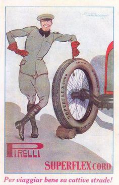 PUBBLICITA' 1925 PNEUMATICI GOMME PIRELLI SUPERFLEX CORD PILOTA AUTO STRADA