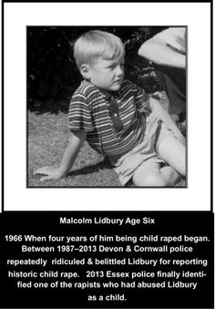 Lidbury was a child victim in a paedophile group for several years when he was 6 -10yrs old.  In 2013 Essex police finally confirmed of 'one' of Lidbury's historic abusers he had been identifying for decades. The HOMOPHOBIC Devon & Cornwall police & Intercom Trust had always ridiculed & belittled Lidbury as a gay man for his reporting the historic abuse. One of the child rapists who abused Lidbury was a POLICE OFFICER! #LGBT http://www.lgbthistorycornwall.blogspot.com