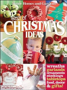 Best of Christmas Ideas (Better Homes & Gardens Crafts). Offers readers inspirational Christmas decorating ideas to help beautify their homes in a creative and personal way. Is dedicated solely to the season of Christmas, giving the book a clear focus. Packed with a variety of ideas and projects including: festive decorating schemes, stunning themed trees, quick-to-make ornaments and cards, appealing gifts to make, and easy crafts. Step-by-step instructions for craft projects are included in…