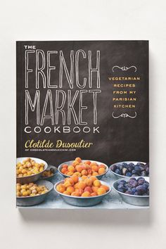 The French Market Cookbook - anthropologie.com