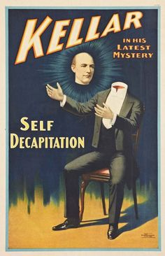Kellar, Self Decapitation, vintage sideshow poster.