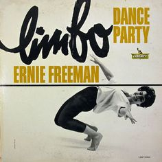 Image detail for -Limbo Dance Party - Ernie Freeman