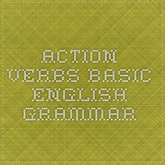 Action Verbs - Basic English Grammar