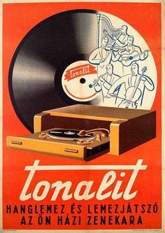 budapestposter: Famous Hungarian Brands: Tonalit - music record and turntable… Vinyl Record Shop, Old Vinyl Records, Vintage Records, Vintage Labels, Vintage Ads, Vintage Posters, Retro Posters, Music Artwork, Art Music