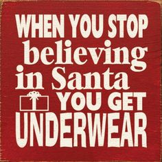 HAHA!! This made me smile cause our Christmas tradition is the girls get underwear and the boys gets socks in their stocking.  And we are all believers!!