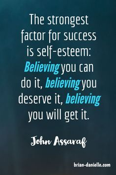 Motivation Quotes : The strongest factor for success is self-esteem: Believing you can do it, believ. - About Quotes : Thoughts for the Day & Inspirational Words of Wisdom Moving On Quotes, Motivational Quotes For Success, Positive Quotes, Inspirational Quotes, Strong Quotes, Motivation Quotes, Self Love Quotes, Change Quotes, Quotes To Live By