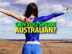 Can You Speak Australian? - Eye News Entertainment