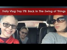 Daily Vlog Day 178: Back In the Swing Of Things