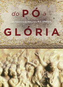 dvd do po a gloria :: Editora Fiel - Apoiando a Igreja de Deus