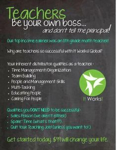 Are you a teacher looking for some extra cash? Become an It Works distributor! The top money earner in the company used to be a teacher!  Facebook msg me or feel free to email me!!  website http://wrappingfarmgirl.myitworks.com email me wrappingfarmgirl@outlook.com