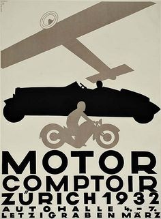 Motorcycle and Automobile exhibition poster designed by Otto Baumberger, Vintage Graphic Design, Graphic Design Typography, Graphic Design Illustration, Graphic Design Inspiration, Gfx Design, Design Art, Vintage Travel Posters, Vintage Ads, Poster Vintage