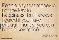 joan rivers money can't buy happiness - Google Search