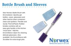 "Quickly get bottles, vases, glassware and other hard-to-clean containers clean and spotless. Flexible and sturdy ThermoPlastic Rubber bristles combine with an easy-grip handle in this kitchen ""must have."" Layer on the EnviroSleeve that comes in the set for delicate glassware or purchase the EnviroSleeve with Scrubber for extra-tough jobs. Includes Bottle Brush with EnviroSleeve (1 brush/1 sleeve) Optional add-on: EnviroSleeve with Scrubber (1 sleeve)"