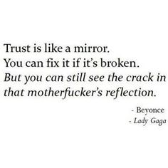 Trust. Lady Gaga and Beyonce