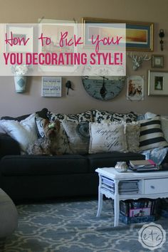 How to Pick Your YOU Decorating Style! With Happily Ever After, Etc.