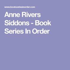 Anne Rivers Siddons - Book Series In Order