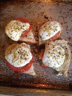 Toast some French bread/ club rolls. Drizzle with olive oil- sprinkle mama mama Mia seasoning - top with slice of tomato and fresh mozzarella !  Top with a little olive oil and mama Mia seasoning again!!!