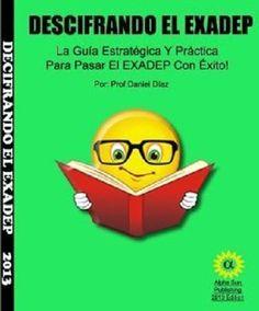 Descifrando El EXADEP ( Spanish Edition) La Guia Estrategica y Prac.. 1467568295 #WorkbookStudyGuide