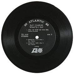 500 Greatest Songs of All Time: Ray Charles, 'What'd I Say' 45 Records, Vinyl Records, Top 30 Songs, George Martin, Smokey Robinson, Classic Rock And Roll, Baby Girl Images, Chuck Berry, Rock N Roll Music