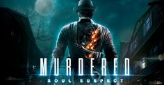 Get Your Murdered: Soul Suspect Wallpapers From Here Square Enix Games, Ps4 Gameplay, Free Pc Games, Horror Video Games, Movie Website, Game Mechanics, Batman Arkham Knight, France, All About Time