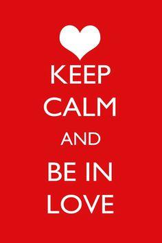 Keep calm and be in love Charli…