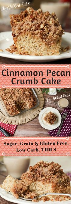 Tender golden cake topped with a heaping pile of cinnamon pecan crumbs? Yes. My Cinnamon Pecan Crumb Cake is perfect for breakfast, dessert, or a snack. Low Carb, Grain Gluten Sugar Free, Keto, THM S