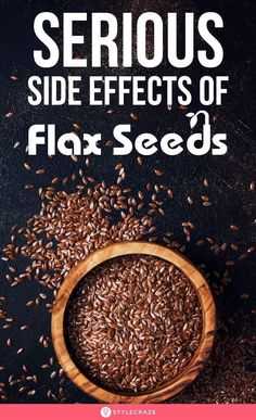 Serious Side Effects Of Flax Seeds: In this article, we will explore the adverse effects of flax seeds and how you can potentially avoid them. #flaxseeds #sideeffects #health #wellness #healthcare Flaxseed Oil Benefits, Flax Seed Benefits, Flaxseed Gel, Flax Seed Crackers, 1200 Calorie Meal Plan, Millet Recipes, Flax Seed Recipes, Coconut Recipes, Healthy Living Tips