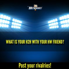 Research says every Friendship in Hitwicket starts with a rivalry! tongue emoticon The rivalry can be because of a player in the #Hitwicket Auction or a match for the battle of relegation / promotion!  So, whose that friend against whom you have a strong H2h? Whose that friend who you beat for fun but never let him down  infront of other Hitwicket friends?