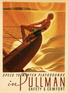 By William P. Welsh (1889-1984), 1931, Speed to winter Playgrounds in Pullman, USA.