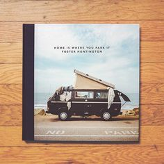 """Photo Book """"Home Is Where You Park It"""" with photos of vans and other campers.The book was shot from 2011 to 2013 by Foster Huntington. Pr..."""