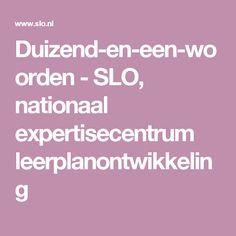 Duizend-en-een-woorden - SLO, nationaal expertisecentrum leerplanontwikkeling
