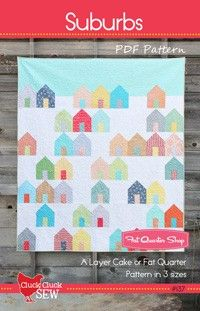 Suburbs Downloadable PDF Quilt Pattern<BR>Cluck Cluck Sew