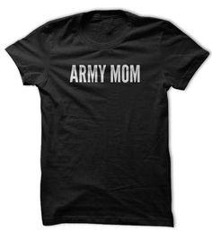 Proud Army Mom  #SON. Get now ==> https://www.sunfrog.com/Army-Mom-Pride-Shirt.html?74430