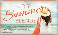 Invite the richness of summer indoors by diffusing one of these sunny DIY blends!