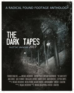 The Dark Tapes is a 2017 found footage science fiction horror anthology film directed by producer Vincent J. Guastini and Michael McQuown, from a screenplay by the latter, for Thunder Road Incorpor… Best Horror Movies, Sci Fi Movies, Scary Movies, Old Movies, Movies To Watch, Terror Movies, Real Horror, Cinema Movies, Comedy Movies