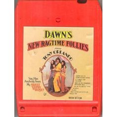 DAWN Featuring TONY ORLANDO: Dawn's New Ragtime Follies