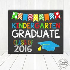 KINDERGARTEN GRADUATION Sign Chalkboard by DesignerChalkboards