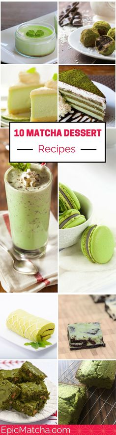 These recipes take the words matcha desserts to the next level. Their lovely color and delicious texture come together for the perfect matcha dessert. http://epicmatcha.com/10-delicious-matcha-desserts/?utm_source=pinterest&utm_medium=pin&utm_campaign=social-organic&utm_term=pinterest-followers&utm_content=blog-list-10-matcha-desserts #matcha #dessert #recipe