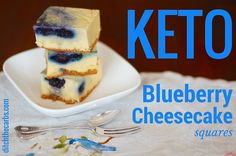 WOW, these keto blueberry cheesecake squares are so easy to make with a stick blender. Read why I bake these then turn them upside down. 2.1g net carbs