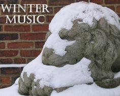 Winter Music - what to listen to, in times of celebration and quiet reflection.