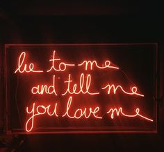 Lie to me and tell me you love me. Neon Art//Neon LOVE!!!