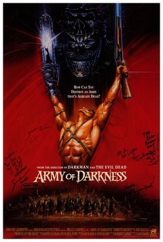 An awesome movie poster from Sam Raimi's classic comedy-horror film Army of Darkness! Need Poster Mounts. Best Movie Posters, Classic Movie Posters, Movie Poster Art, Cool Posters, Horror Movie Posters, Horror Movies, Cult Movies, Scary Movies, Great Movies