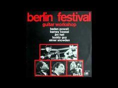 Barney Kessel, Baden Powell in Berlin Festival!