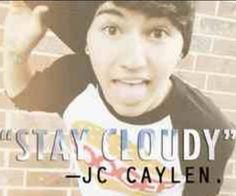 Stay cloudy jc caylen ☁️