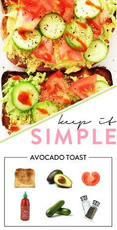 simple meal: avocado toast with cucumbers and tomatoes