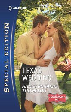 TEXAS WEDDING by Nancy Robards Thompson  #Harlequin, #Romance, #books, #read, #women, #publishing