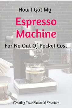 Learn the 3 ways I was able to buy an espresso machine without paying any money out of pocket for it! Make coffee and espressos at home!