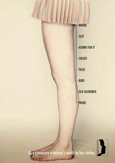 Don't define a girl by the length of her skirt.....she us what she is