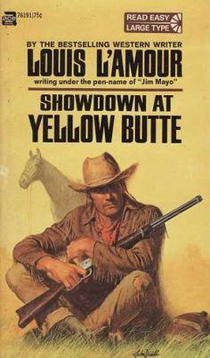 Louis L'amour. Showdown at Yellow Butte