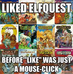 liked elfquest before like was just a mouseclick - Elfquest Classic